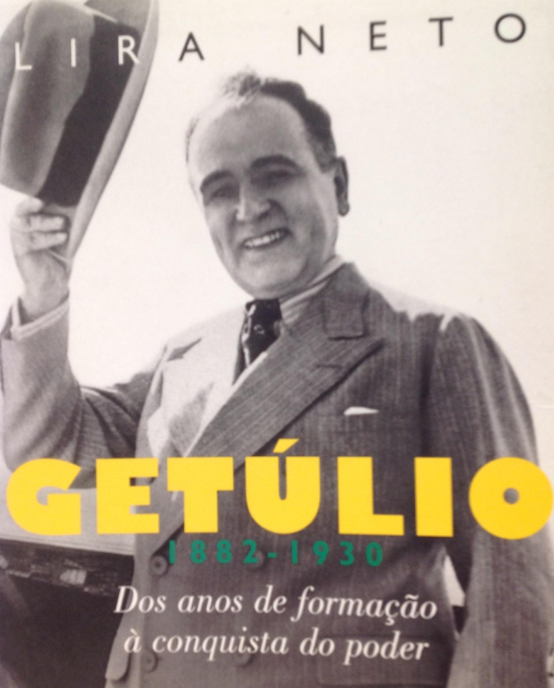 Getúlio: Dos anos de formação à conquista do poder